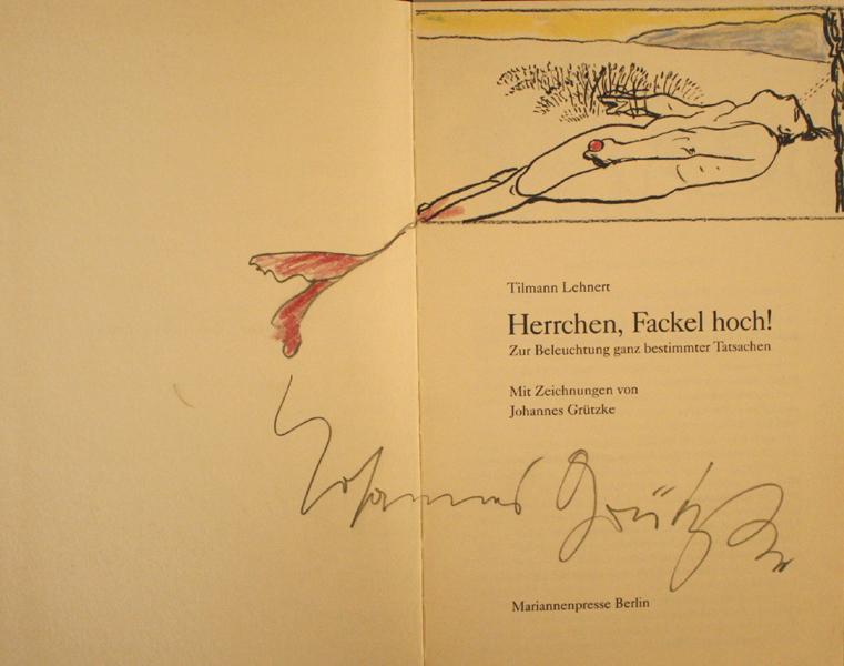Herrchen Fackel hoch Johannes Grützke Original Zeichnung Illustration Buch Unterschrift