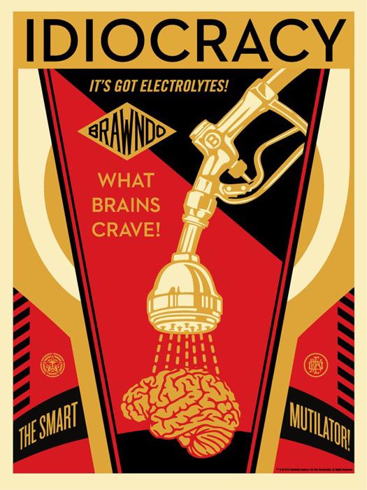 Shepard Fairey Obey silkscreen Siebdruck 2016 Idiocracy